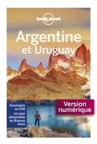 Argentine - 7ed ebook by LONELY PLANET FR