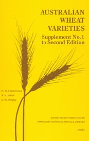 Australian Wheat Varieties Supplement No.1 ebook by RW Fitzsimmons, RH Martin, CW Wrigley