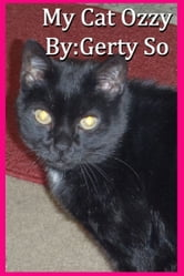 My Cat Ozzy ebook by Gerty So