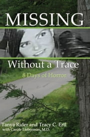 Missing Without A Trace - 8 Days of Horror ebook by Tanya Rider