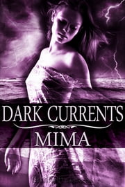 Dark Currents ebook by Mima
