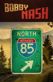 85 North ebook by Bobby Nash