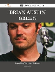 Brian Austin Green 103 Success Facts - Everything you need to know about Brian Austin Green ebook by Russell Lewis