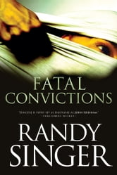 Fatal Convictions ebook by Randy Singer