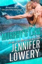 Murphy's Law ebook by Jennifer Lowery