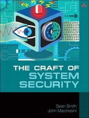 The Craft of System Security ebook by Sean Smith,John Marchesini