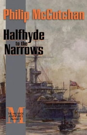 Halfhyde to the Narrows ebook by McCutchan, Philip