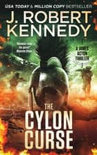 The Cylon Curse - A James Acton Thriller, Book #22 ebook by