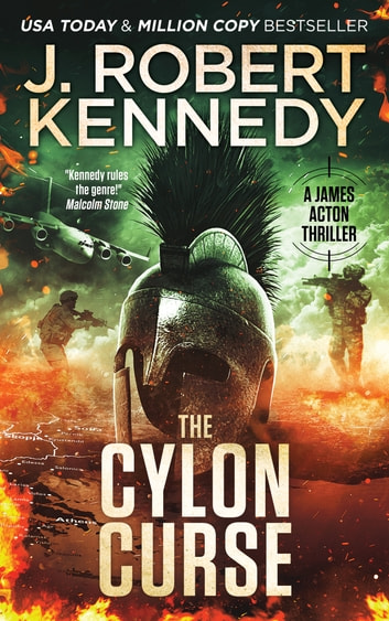 The Cylon Curse - A James Acton Thriller, Book #22 ebook by J. Robert Kennedy