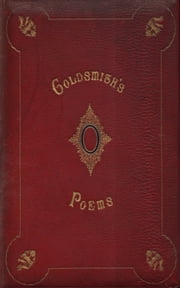 The Poems of Oliver Goldsmith ebook by Oliver Goldsmith