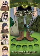 Jase & the Deadliest Hunt ebook by John Luke Robertson, Travis Thrasher