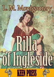 Rilla of Ingleside - Anne of Green Gables Series ebook by Lucy Maud Montgomery