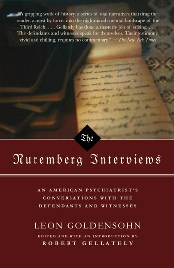 The Nuremberg Interviews ebook by Leon Goldensohn