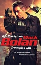 Treason Play eBook by Don Pendleton