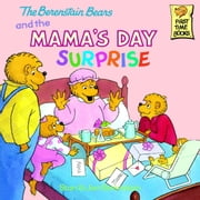 The Berenstain Bears and the Mama's Day Surprise ebook by Stan Berenstain,Jan Berenstain