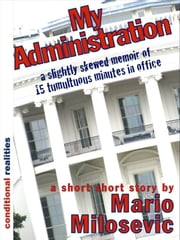 My Administration ebook by Mario Milosevic