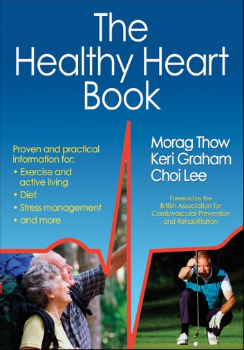The Healthy Heart Book eBook by Morag Thow,Keri Graham,Choi Lee