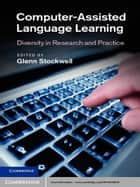 Computer-Assisted Language Learning ebook by Dr Glenn Stockwell
