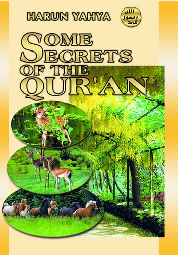 Some Secrets of the Qur'an ebook by Harun Yahya