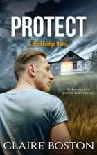 Protect ebook by Claire Boston