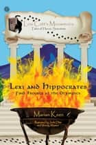Lexi and Hippocrates - Find Trouble at the Olympics ebook by Marian Keen, Jodie Dias, Wendy Weston