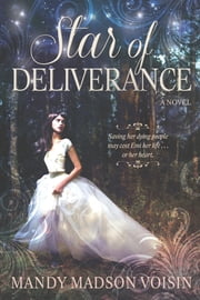 Star of Deliverance ebook by Mandy Madson Voisin