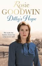 Dilly's Hope ebook by Rosie Goodwin
