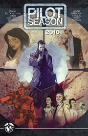 Pilot Season 2010 TP ebook by Matt Hawkins