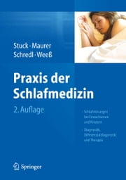 Praxis der Schlafmedizin - Schlafstörungen bei Erwachsenen und Kindern Diagnostik, Differenzialdiagnostik und Therapie ebook by Kobo.Web.Store.Products.Fields.ContributorFieldViewModel