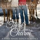Third Time's the Charm - Christian Contemporary Romance audiobook by
