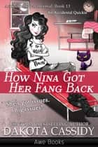 How Nina Got Her Fang Back ebook by