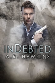Indebted ebook by A.R. Hawkins