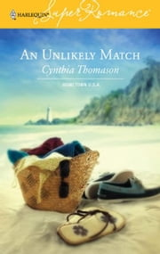 An Unlikely Match ebook by Cynthia Thomason