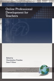 Online Professional Development for Teachers ebook by Charalambos Vrasidas,Gene V Glass