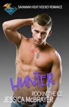 Hunter - Rockin' the Ice ebook by