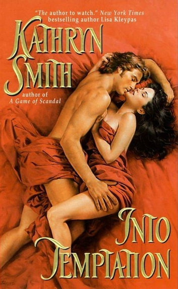 Into Temptation ebook by Kathryn Smith