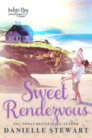 Sweet Rendezvous ebook by Danielle Stewart