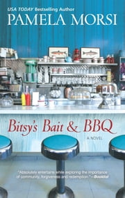 Bitsy's Bait & BBQ ebook by Pamela Morsi