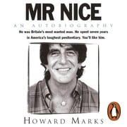 Mr Nice - The Incredible Story of an Unconventional Life audiobook by Howard Marks