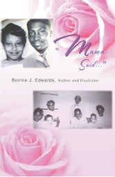 """Mama said..."" ebook by Bonnie J. Edwards"