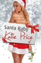 Santa Baby ebook by Katie Price
