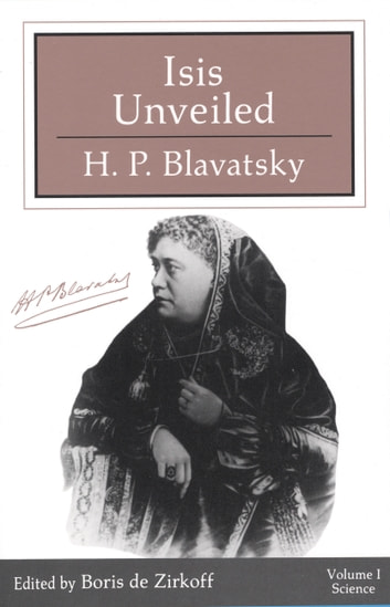 Isis Unveiled ebook by H P Blavatsky