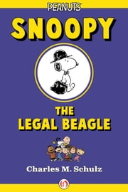 Snoopy the Legal Beagle ebook by Charles M. Schulz