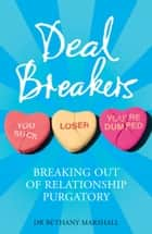 Deal Breakers ebook by DR. BETHANY MARSHALL