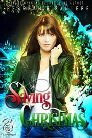 Saving Christmas - Otherworlder, #1 ebook by Rebekah R. Ganiere