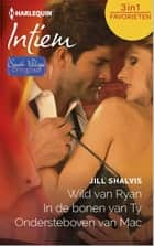 Wild van Ryan ; In de bonen van Ty ; Ondersteboven van Mac - South village singles ebook by Jill Shalvis, Marja Borg, Anne-Marie Martens,...