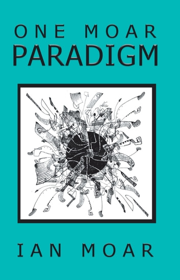 One Moar Paradigm ebook by Ian Moar
