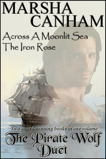 The Pirate Wolf Duet ebook by Marsha Canham