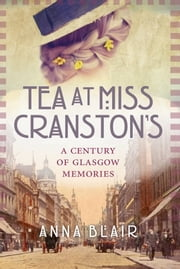 Tea at Miss Cranston's ebook by Blair Anna