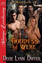 Goddess of Were ebook by